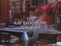 Телесериал «Ray Bradbury Theater (Театр Рэя Брэдбери), 1985 — 1992